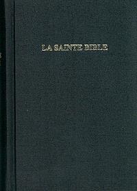 La Sainte Bible : version Segond révisée 1910