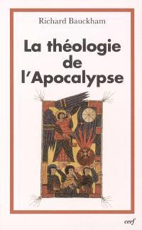 La théologie de l'Apocalypse