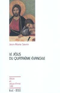 Le Jésus du quatrième Evangile