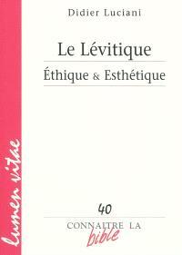 Le Lévitique : éthique & esthétique