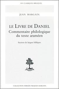 Le Livre de Daniel : commentaire philologique du texte araméen