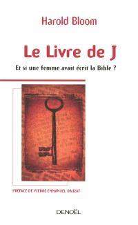 Le Livre de J. : et si une femme avait écrit la Bible ?