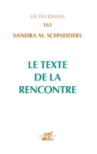 Le texte de la rencontre : l'interprétation du Nouveau Testament comme Ecriture sainte