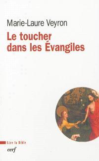 Le toucher dans les Evangiles