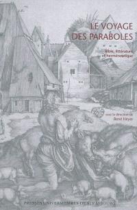 Le voyage des paraboles : Bible, littérature et herméneutique