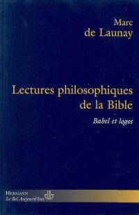 Lectures philosophiques de la Bible, Babel et logos