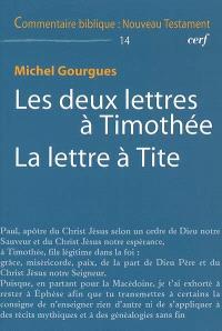 Les deux lettres à Timothée; La lettre à Tite
