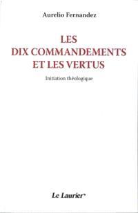 Les dix commandements et les vertus