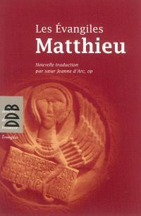 Les Evangiles, Matthieu