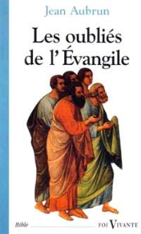Les oubliés de l'Evangile