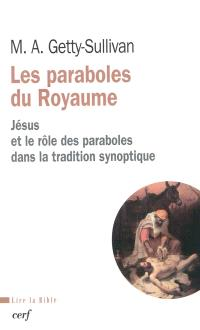 Les paraboles du Royaume : Jésus et l'utilisation des paraboles dans la tradition synoptique