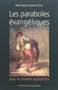 Les paraboles évangéliques pour le chrétien aujourd'hui