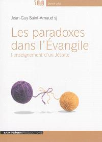 Les paradoxes dans l'Evangile : l'enseignement d'un jésuite