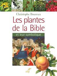 Les plantes de la Bible et leur symbolique