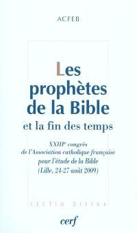 Les prophètes de la Bible et la fin des temps
