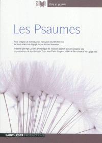Les Psaumes : texte intégral de la traduction française des Bénédictions de Saint-Martin de Ligugé
