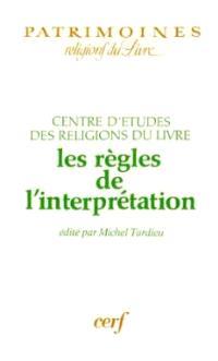 Les Règles de l'interprétation
