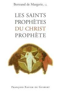 Les saints prophètes du Christ prophète