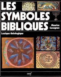 Les symboles bibliques : lexique théologique : la lumière, le feu, l'eau...