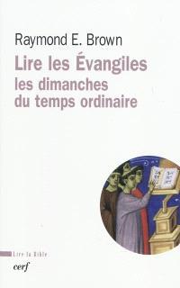 Lire les Evangiles : les dimanches du temps ordinaire