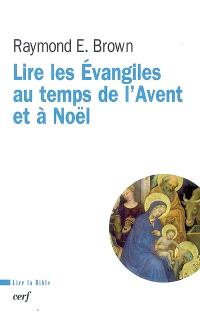 Lire les Évangiles au temps de l'Avent et à Noël