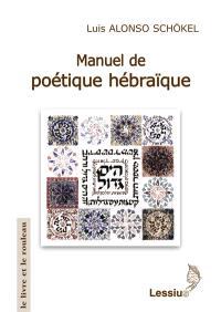 Manuel de poétique hébraïque