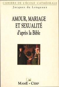 Mariage et sexualité d'après la Bible