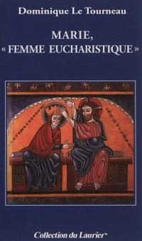 Marie, femme eucharistique