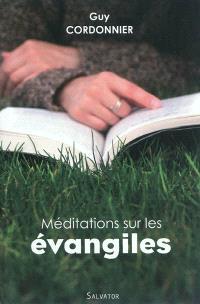 Méditations sur les Evangiles
