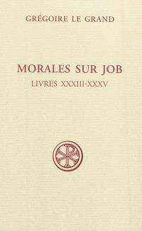 Morales sur Job : sixième partie, Livres XXXIII-XXXV