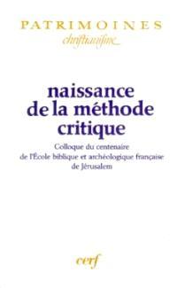 Naissance de la méthode critique