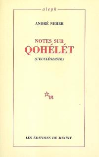 Notes sur Qohélet (L'Ecclésiaste)