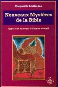 Nouveaux mystères de la Bible : appel aux hommes de bonne volonté
