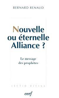 Nouvelle ou éternelle Alliance : le message des prophètes