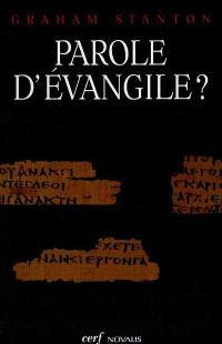 Parole d'Evangile ? : un éclairage nouveau sur Jésus et les Evangiles