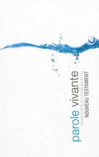 Parole vivante : transcription dynamique du Nouveau Testament