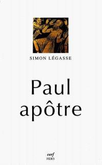 Paul apôtre : essai de biographie critique