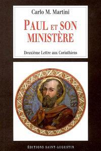 Paul et son ministère : deuxième Lettre aux Corinthiens
