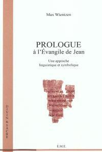 Prologue à l'Evangile de Jean : une approche linguistique et symbolique