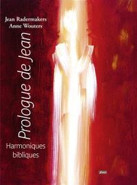Prologue de Jean : harmoniques bibliques