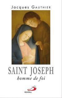 Saint Joseph, homme de foi