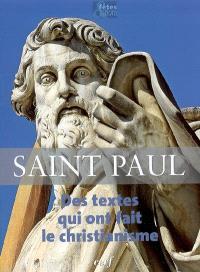 Saint Paul : des textes qui ont fait le christianisme