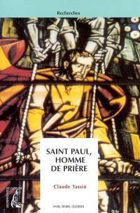 Saint Paul, homme de prière : originalité d'une prière d'apôtre