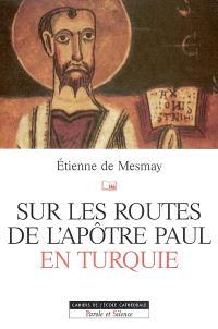 Sur les routes de l'apôtre Paul en Turquie
