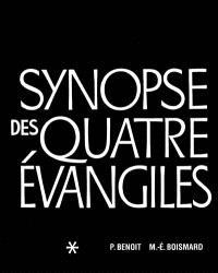 Synopse des quatre Evangiles en français. Volume 1, Textes, avec parallèles des Apocryphes et des Pères