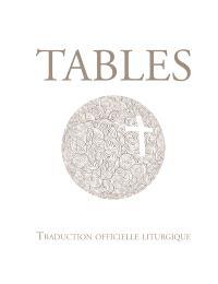 Tables de la Bible : traduction officielle liturgique