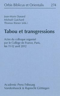 Tabou et transgressions : actes du colloque