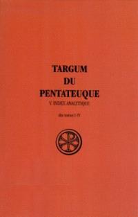 Targum du Pentateuque. Volume 5, Index analytique