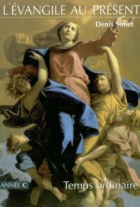Temps ordinaire : du neuvième dimanche du Temps ordinaire à la solennité du Christ-Roi de l'univers