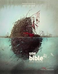 Une Bible : Ancien Testament